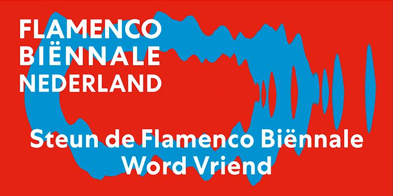 Flamenco Biënnale Nederland - Become friend